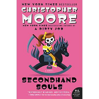 Secondhand Souls - A Novel by Christopher Moore - 9780061779794 Book