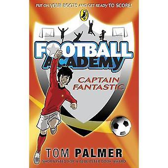Captain Fantastic by Tom Palmer - 9780141324722 Book