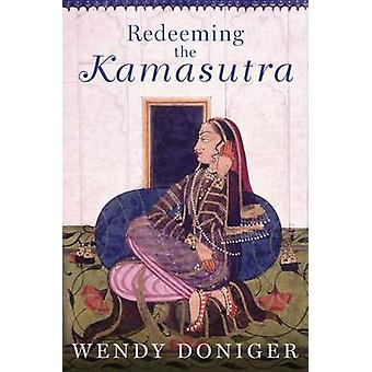 Redeeming the Kamasutra by Wendy Doniger - 9780190499280 Book