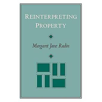 تفسير الخاصية (الطبعة الجديدة) قبل مارغريت جين رادين-978022