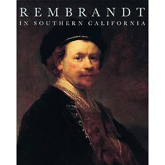 Rembrandt au sud de la Californie par Anne Woollett - livre 9780892369935