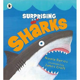 Surprenant les requins par Nicola Davies - James Croft - livre 9781406366976