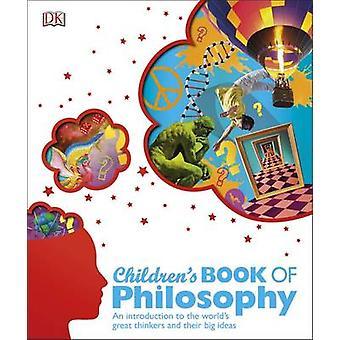 Children's Book of Philosophy by DK - 9781409372042 Book