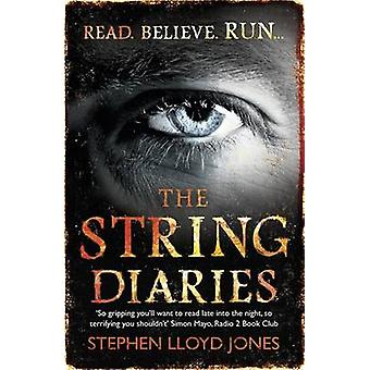 The String Diaries by Stephen Lloyd Jones - 9781472204684 Book