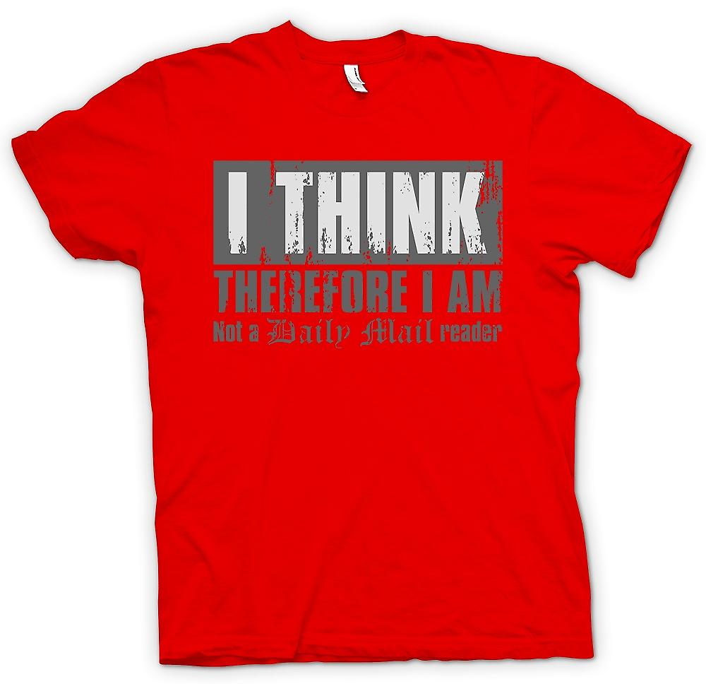 Mens T-shirt - je pense donc je ne suis pas un Daily Mail