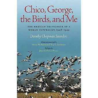 Chico - George - de vogels- en een Me - het Mexicaanse reisverslag van een Woma