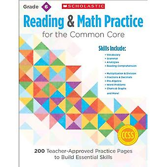 Reading & Math Practice: Grade 6: 200 Teacher-Approved Practice Pages to Build Essential Skills