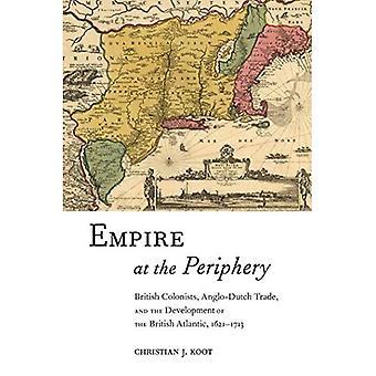 Empire i periferien: britiske kolonister, Anglo-hollandske handel og udviklingen af den britiske Atlantic, 1621-1713