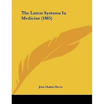 Os sistemas mais recentes em medicina (1885)