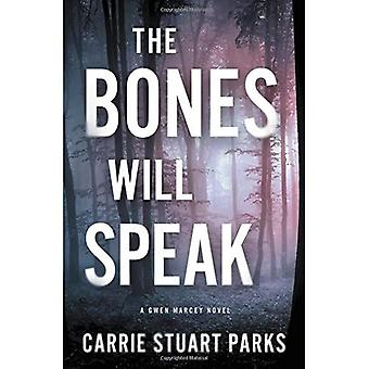 Os ossos falará (um romance de Marcey Gwen)