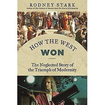 Hur väst vann: försummade historien om triumf