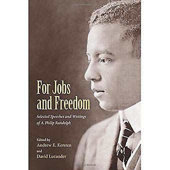 Pour le travail et la liberté: choisis des discours et écrits d'a. Philip Randolph
