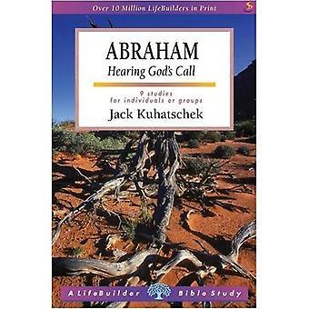 Abraham: Hearing God's Call (Lifebuilder)