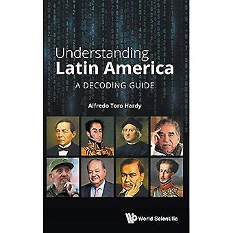 Comprendre l'Amérique latine