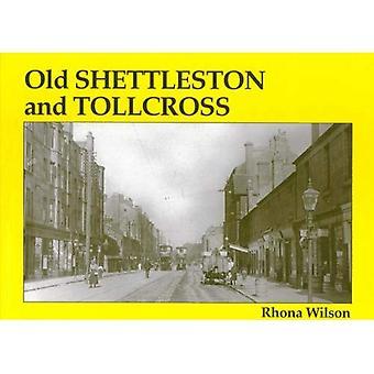 Gamla Shettleston och Tollcross