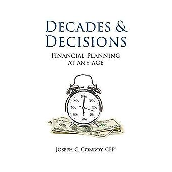 Decades & Decisions: Financial Planning At Any Age