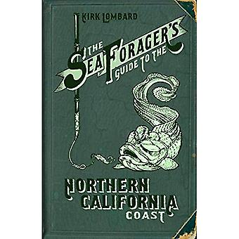 Sea Forager's Guide to the� Northern California Coast