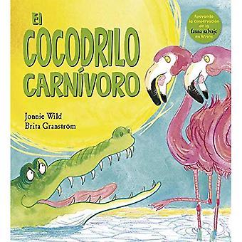Cocodrilo Carnivoro, El