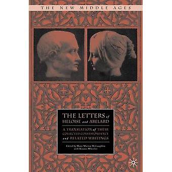 Breve af Heloise og Abelard en oversættelse af deres indsamlede korrespondance og relaterede skrifter af McLaughlin & M.
