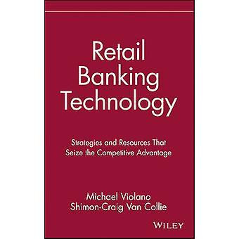 Retail Banking Technologie-Strategien und Ressourcen, die den Wettbewerbsvorteil von Violano & Michael nutzen