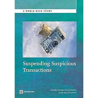 Suspending Suspicious Transactions by Stroligo & Klaudijo