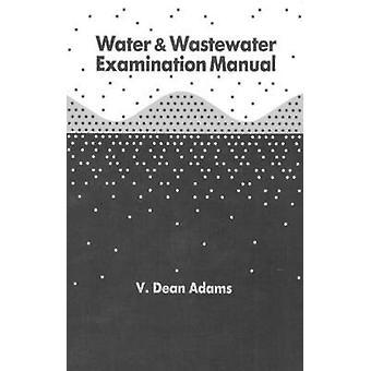 Wasser und Abwasser Prüfung manuell durch Roberson & J. Conrad