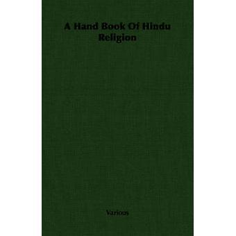 En Hand bok av hinduiska religionen av olika