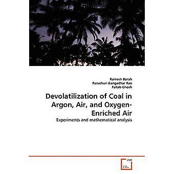 Devolatilization hiilen Argon Air ja Oxygenrikastettu ilmaa Borah & Ramesh