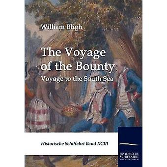 Die Reise der Bounty von Bligh & William
