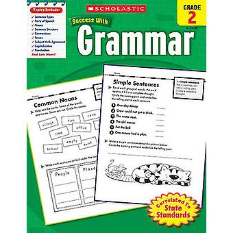 Scholastic Success with Grammar - Grade 2 by Scholastic Teaching Reso
