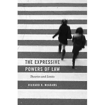 The Expressive Powers of Law - Theories and Limits by Richard H. McAda