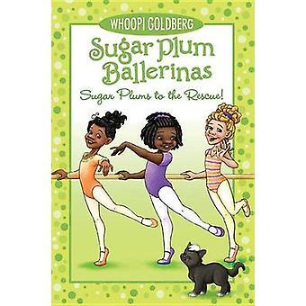 Sugar Plums to the Rescue! by Whoopi Goldberg - Maryn Roos - Deborah