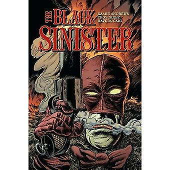 The Black Sinister by Troy Nixey - 9781506703374 Book