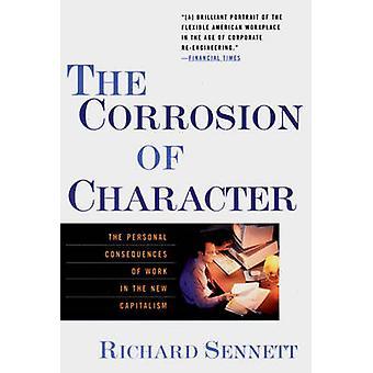 Korrosion af karakter - de personlige konsekvenser af arbejdet i den