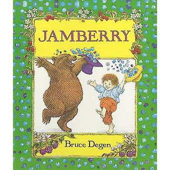 Jamberry przez Bruce Degen - Bruce deg - 9780694006519 książki