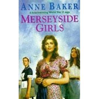 Merseyside Girls by Anne Baker - 9780747250401 Book
