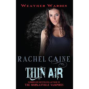 Thin Air by Rachel Caine - 9780749040642 Book