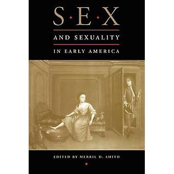 Køn og seksualitet i tidlige Amerika af Merril D. Smith - 9780814780688