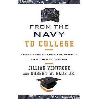 From the Navy to College - Transitioning from the Service to Higher Ed