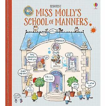 Miss Molly's School van manieren door James Maclaine - 9781474922463 boek