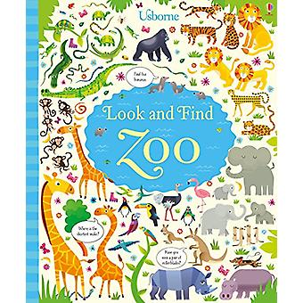 Look and Find Zoo by Kirsteen Robson - Gareth Lucas - 9781474929028 B