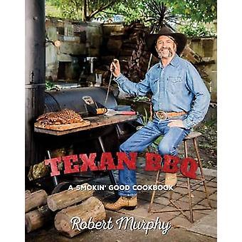 Texan BBQ by Robert Murphy - 9781742578941 Book