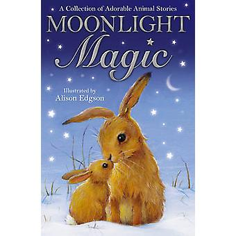 Moonlight Magic by Various Authors - 9781847157416 Book