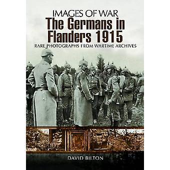 Niemcy we Flandrii 1915-16 przez David Bilton - 9781848848788 książki