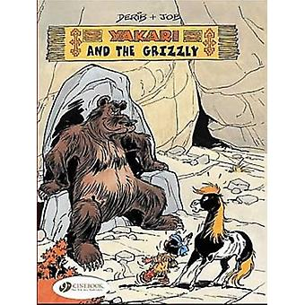 Yakari and the Grizzly by Erica Jeffrey -  -Derib - - 9781905460168 Book