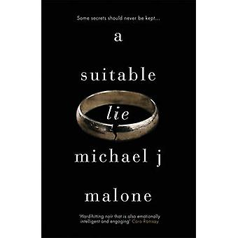 A Suitable Lie by Michael J. Malone - 9781910633496 Book