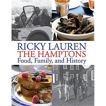 Ricky Lauren the Hamptons Food - Family and History by Ricky Lauren -