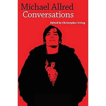 Michael Allred Conversations by Allred & Mike