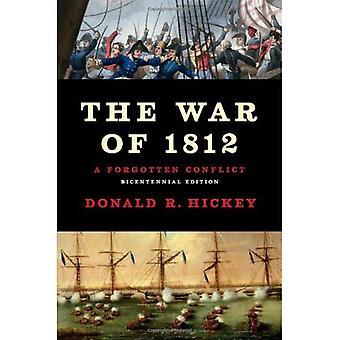 Der Krieg von 1812: ein vergessener Konflikt