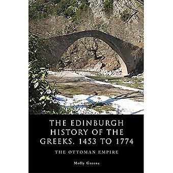 A história de Edimburgo dos gregos, 1453 a 1768: O Império Otomano